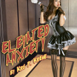 Elevated Anxiety by Kris P. Kreme