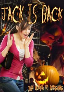 Jack is Back by Kris P. Kreme