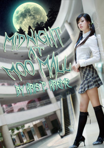 Midnight at Moo Mall by Kris P. Kreme