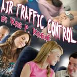 Air Traffic Control by Kris P. Kreme