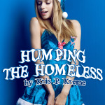 Humping the Homeless by Kris P. Kreme