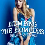 Humping the Homeless by Kris P. Kreme