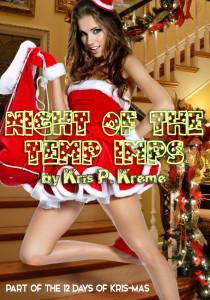 Night of the Temp Imps by Kris P. Kreme