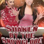 Shaken by the Snowglobe by Kris P. Kreme