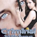 Criminal Whims by Kris P. Kreme