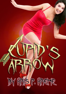 Cupid's Arrow by Kris P. Kreme