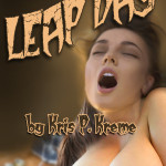 Leap Day by Kris P. Kreme