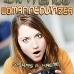 SINtendo Womannequinizer by Kris P. Kreme