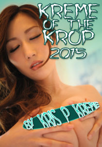 Kreme of the Krop 2015 by Kris P. Kreme