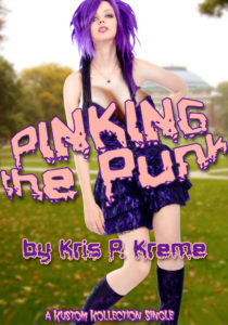 Pinking the Punk by Kris P. Kreme