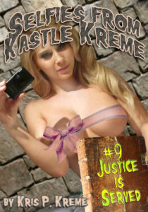 Selfies from Kastle Kreme #9 - Justice is Served by Kris Kreme