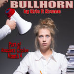 Brain Drain Bullhorn by Kris P. Kreme