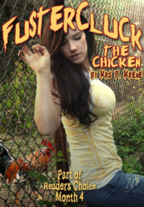FusterCluck the Chicken by Kris P. Kreme