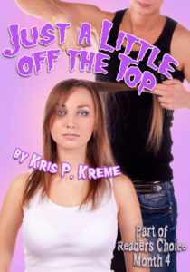 Just a Little off the Top by Kris P. Kreme