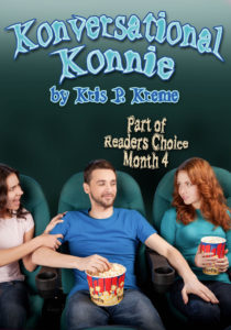 Konversational Konnie by Kris P. Kreme