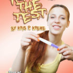 Passing the Test by Kris P. Kreme