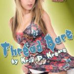 Thread Bare by Kris P. Kreme