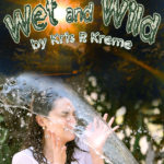 Weta nd Wild by Kris P. Kreme