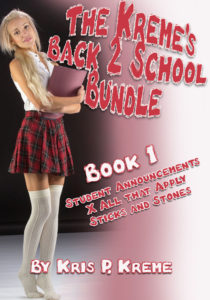 The Kreme's Back 2 School Bundle - Book #1 by Kris P. Kreme