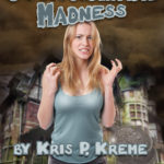 COINcidental Madness by Kris P. Kreme