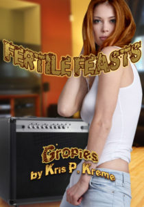 Fertile Feasts: Gropies by Kris P. Kreme