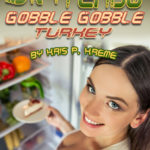 SINtendo Gobble Gobble Turkey by Kris P. Kreme