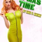 Impmas Time by Kris P. Kreme