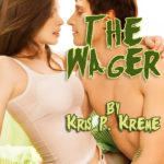 The Wager by Kris P. Kreme