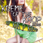Kreme of the Krop 2016 by Kris P. Kreme