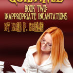 Guidance Book Two: Inappropriate Incantations by Kris P. Kreme