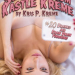 Selfies from Kastle Kreme #20 - Selfies Brain Drain Special by Kris P. Kreme