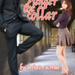 Hot under the Collar by Kris P. Kreme