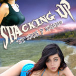 Shacking Up by Kris P. Kreme