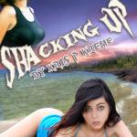 Shacking Up by Kris P. Kreme