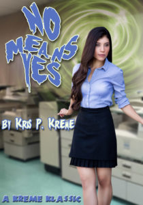 No means Yes by Kris P. Kreme