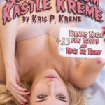 Selfies from Kastle Kreme #23 - Turning Tricks for Treats & Trick'er Treat by Kris P. Kreme