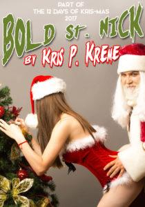 Bold St. Nick by Kris P. Kreme