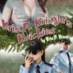 Kris P. Kringle's Kuickies by Kris P. Kreme