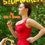 GOing with the STOPwatch by Kris P. Kreme