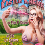 Selfies from Kastle Kreme #26 - Lip Service & Kremed Karaoke by Kris P. Kreme