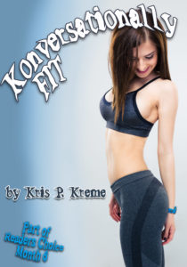 Konversationally Fit by Kris P. Kreme