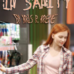 In Sanity by Kris P. Kreme