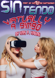 SINtendo Virtually a Bimbo by Kris P. Kreme