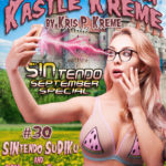 Selfies from Kastle Kreme #30 - SINtendo September Special - SINtendo SuDIKu & SINtendo Shades by Kris P. Kreme