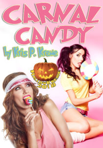 Carnal Candy by Kris P. Kreme