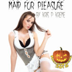Costume Chaos: Maid for Pleasure by Kris P. Kreme