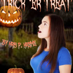 Trance-tory Trick 'er Treat by Kris P. Kreme