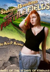 Seasons Breedings from Fertile Fields by Kris P. Kreme