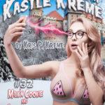 Selfies from Kastle Kreme #32 - Milk'n Cookie & Shaken by the Snowglobe by Kris P. Kreme