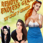Remote Chances, Endless Glances by Kris P. Kreme